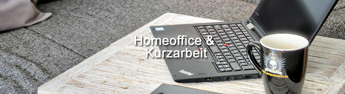 Kurzarbeit Homeoffice